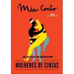 Mulheres de cinzas - Mia Couto