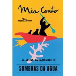Sombras da água - Mia Couto