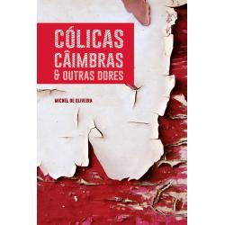 Cólicas, câimbras e outras dores - Michel de Oliveira