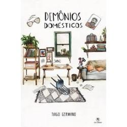 Demônios demésticos - Tiago Germano