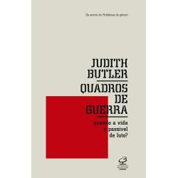 Quadros de Guerra - Judith Butler
