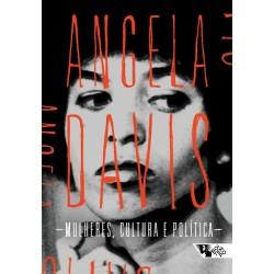 Mulheres, cultura e política - Angela Davis