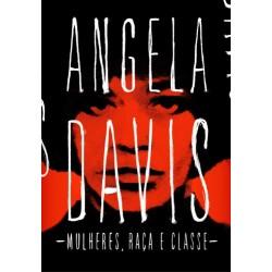 Mulheres, raça e classe - Angela Davis