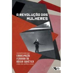 A revolução das mulheres - Graziela Schneider (org.)