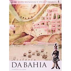 História da Bahia - Luís Henrique Dias Tavares