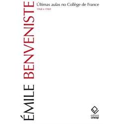 Últimas aulas no collège de France - Émile Benveniste