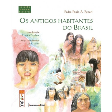 Antigos habitantes do Brasil -Pedro Paulo A. Funari