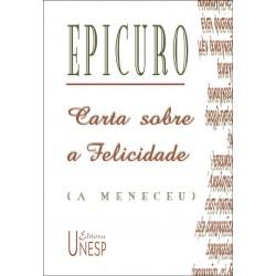Carta sobre a felicidade - Epicuro