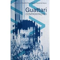 Guattarri Confrontações - Kuniichi Uno Laymert Garcia dos Santos