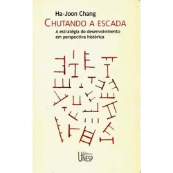 Chutando a escada - Ha-Joon Chang