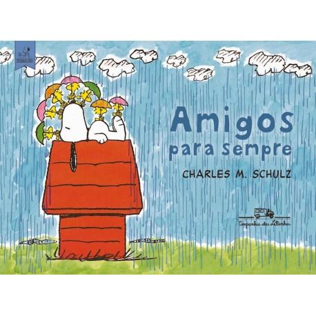 Snoopy: Amigos para Sempre – Charles M. Schulz - Livraria Taverna