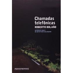 Chamadas Telefônicas – Roberto Bolaño - Livraria Taverna