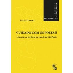Cuidado com os poetas! - Lucía Tennina