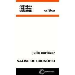 Valise de Cronópio – Julio Cortázar