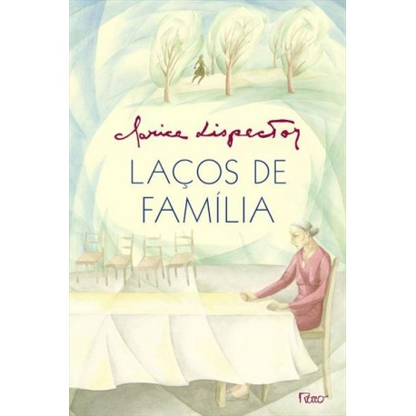 Laços de família - Clarice Lispector - Livraria Taverna