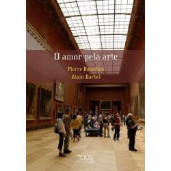 O amor pela arte - Pierre Bourdieu e Alain Darbel