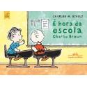 Snoopy: É Hora da Escola, Charlie Brown - Charles M. Schulz