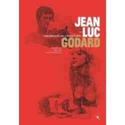 Jean-Luc Godard Histórias da literatura - Mauricio Salles Vasconcelos