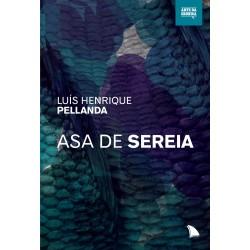 Asa de sereia - Luís Henrique Pellanda