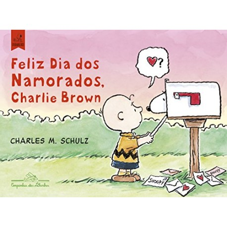Snoopy: Feliz dia dos Namorados, Charlie Brown - Charles M. Schulz - Livraria Taverna