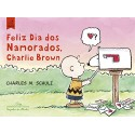 Snoopy: Feliz dia dos Namorados, Charlie Brown - Charles M. Schulz