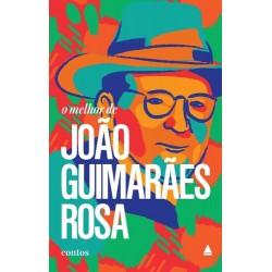 O Melhor de João Guimarães Rosa - João Guimarães Rosa - Livraria Taverna