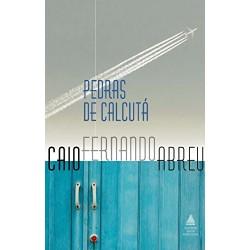Pedras de Calcutá – Caio Fernando Abreu - Livraria Taverna