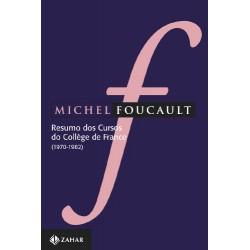 Resumo dos Cursos – Michel Foucault