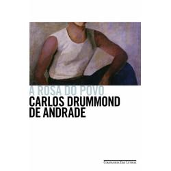 A Rosa do Povo – Carlos Drummond de Andrade - Livraria Taverna
