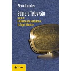Sobre a Televisão – Pierre Bourdieu - Livraria Taverna