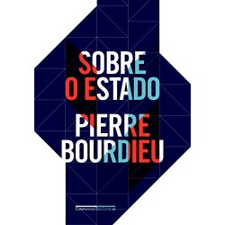 Sobre o Estado – Pierre Bourdieu