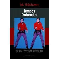 Tempos Fraturados – Eric Hobsbawm