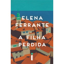 A filha perdida - Elena Ferrante