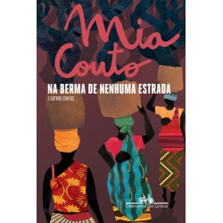 Na berma de nenhuma estrada - Mia Couto
